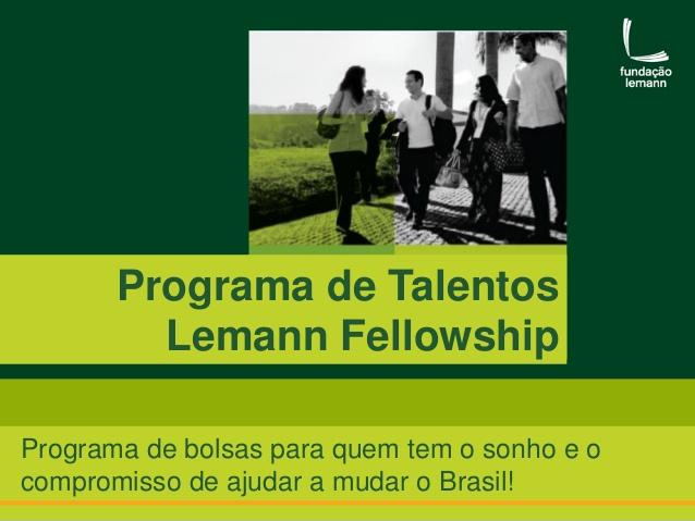 Programa de Talentos Lemann Fellowship   Crédito: Divulgação